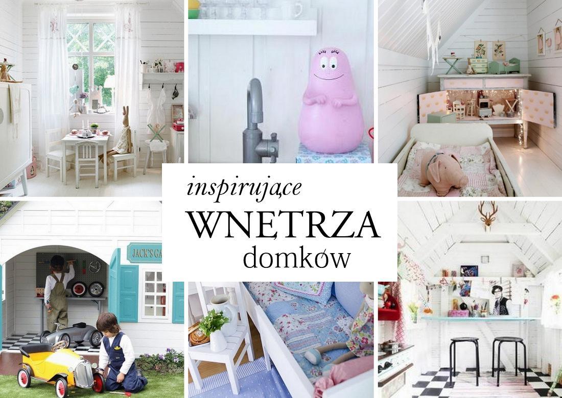 Wnętrza domków dla dzieci, inspiracje - haart.pl blog diy zrób to sam