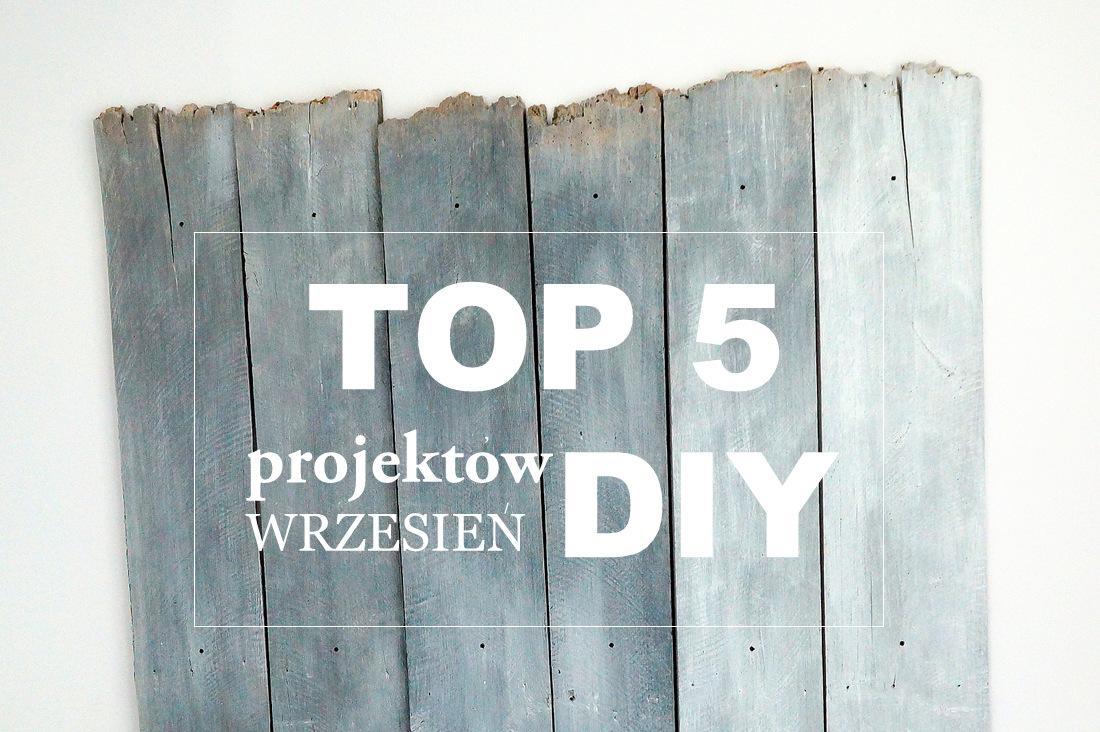 top 5 projektów diy, ranking - haart.pl blog diy zrób to sam