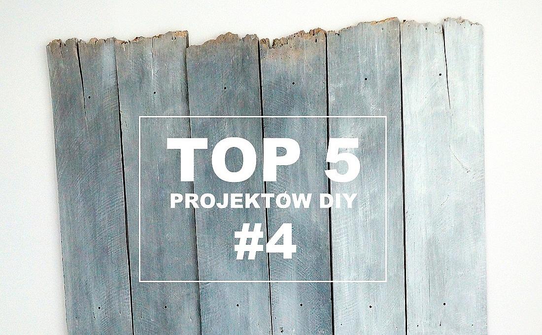 top 5 projektów diy część 4 - haart.pl blog diy zrób to sam