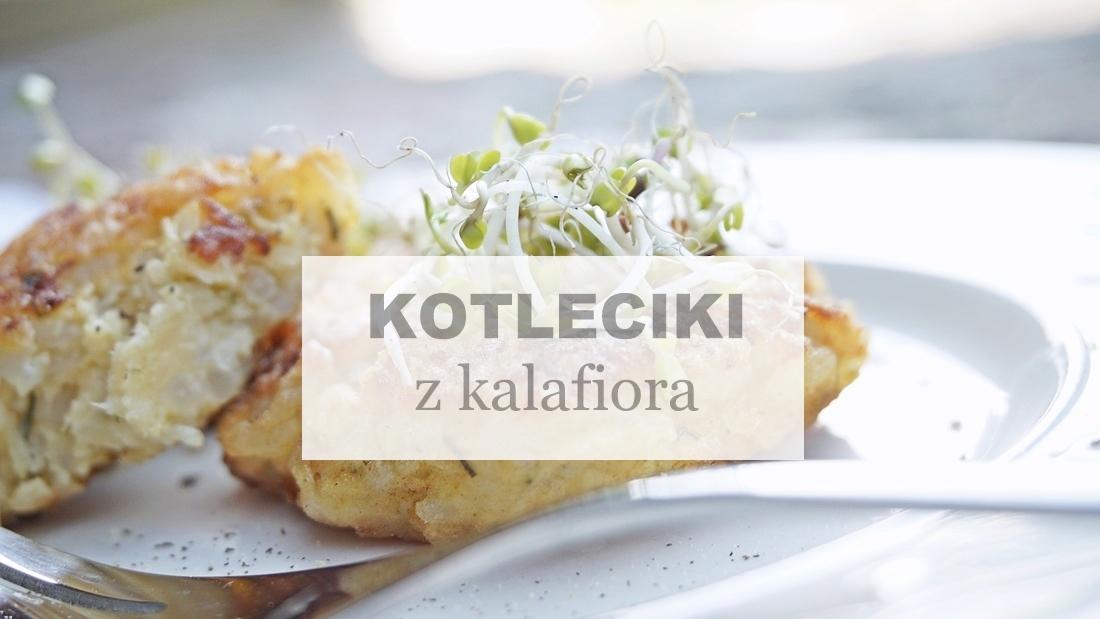 kotleciki z kalafiora, jedzenie dla dzieci, przepis na, proste gotowanie, kuchnia, warzywa - haart.pl blog diy zrób to sam