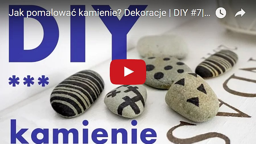 dekoracja z kamieni film you tube yt klip youtube - haart.pl blog diy zrób to sam