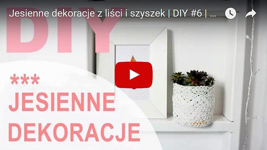 dekoracja z liści film klip yt youtube you tube - haart.pl blog diy zrób to sam