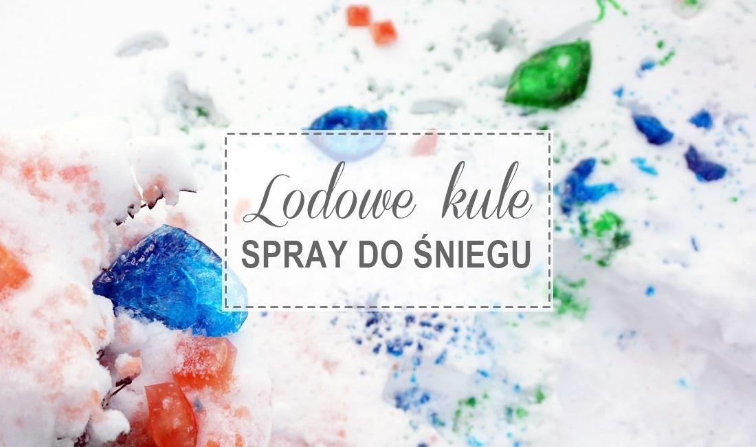 lodowe kule, kolorowe kostki, spray do śniegu, zabawa z dzieckiem, zima w ogrodzie, barwniki, woda - haart.pl blog diy zrób to sam