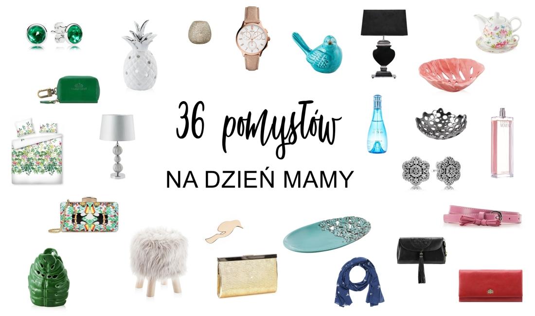 36 Pomysłów Na Dzień Matki Prezenty W Każdym Kolorze Haart